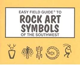 [(Easy Field Guide to Rock Art Symbols of the Southwest)] [Author: Rick Harris] published on (June, 2003)