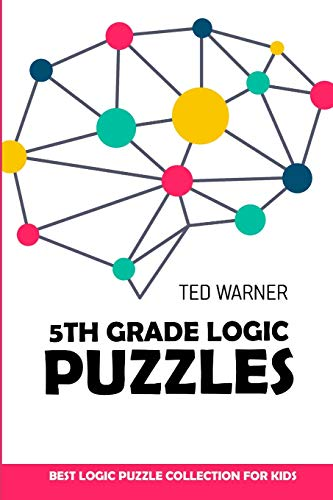 5th Grade Logic Puzzles: Masyu Puzzles - Best Logic Puzzle Collection for Kids (Logic Puzzles for Kids)