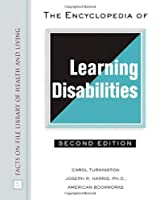 The Encyclopedia of Learning Disabilities (Facts on File Library of Health and Living)