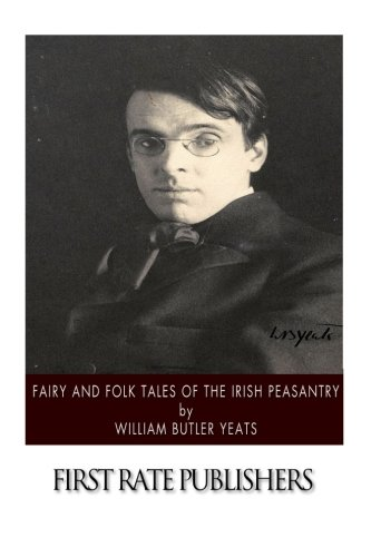 Fairy and Folk Tales of the Irish Peasantry 1502336189 Book Cover