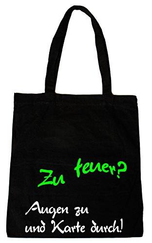Baumwollbeutel Tasche Bag - Zu teuer? witziger Spruch