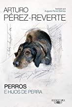 Perros E Hijos De Perra (Hispánica)
