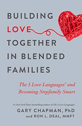 Building Love Together in Blended Families The 5 Love Languages and Becoming Stepfamily Smart product image