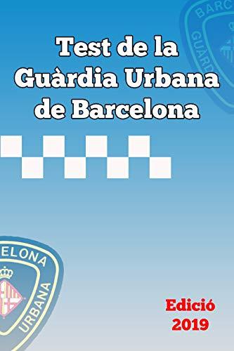 Test de la Guàrdia Urbana de Barcelona 2019 (Catalan Edition)