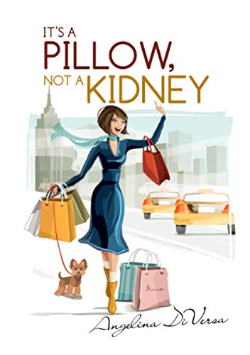 It's A Pillow, Not A Kidney
