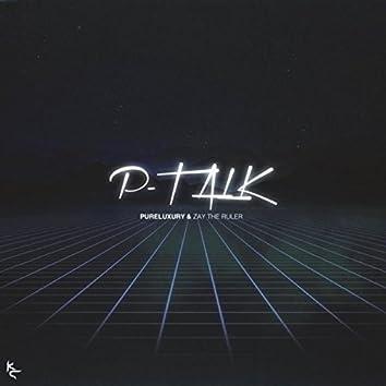 P - Talk