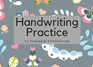 """Handwriting Practice For Kindergarten & Preschool Age: Letters and Numbers Trace, Write, Copy 