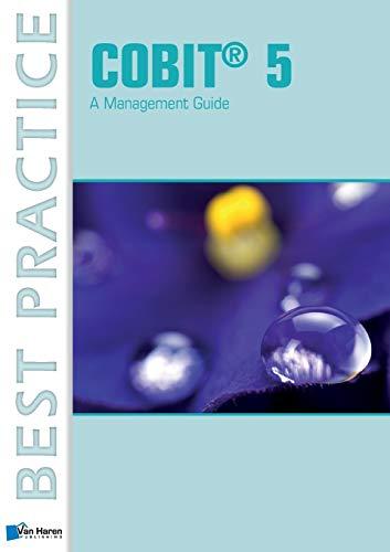 COBIT® 5: A Management Guide (Best Practice (Van Haren Publishing))
