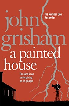 A Painted House by [John Grisham]