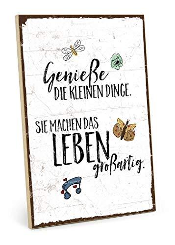 TypeStoff Holzschild mit Spruch – GENIESSE DIE KLEINEN Dinge des Lebens – im Vintage-Look mit Zitat als Geschenk und Dekoration zum Thema Genuß und wertvoll (M - 19,5 x 28,2 cm)