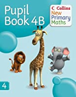 Pupil Book 4B (Collins New Primary Maths) by Jeanette Mumford Peter Clarke(1905-06-30)