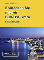 Entdecken Sie mit mir Sued-Ost-Kreta: Start in Ierapetra