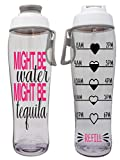 50 Strong BPA-Free Reusable Water Bottle with Time Marker, 30 Ounces (Might Be Tequila)