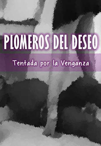 Plomeros del Placer – Tentada por la Venganza de Sombras Felinas CSA