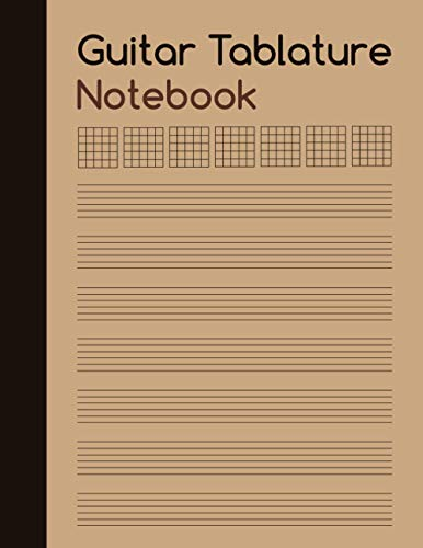 Guitar Tablature Notebook: Blank Guitar Tab Notebook for Music Composition and Songwriting