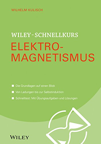Wiley-Schnellkurs Elektromagnetismus