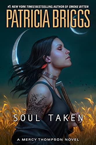 Soul Taken (A Mercy Thompson Novel Book 13) (English Edition)