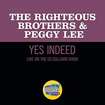 Yes, Indeed! (Live On The Ed Sullivan Show, November 7, 1965)