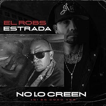 No Lo Creen
