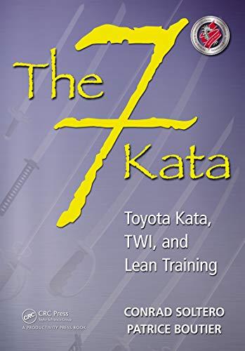 The 7 Kata: Toyota Kata, TWI, and Lean Training (English Edition)