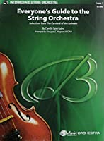 Everyone's Guide to the String Orchestra: Selections from the Carnival of the Animals, Conductor Score (Belwin Intermediate String Orchestra)
