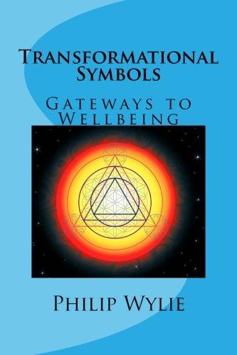 Download Transformational Symbols: Gateways to Wellbeing 1482729512