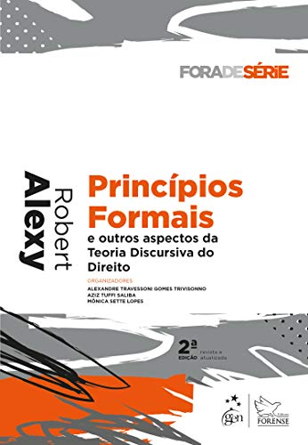Coleção Fora de Série - Princípios Formais e outros aspectos da Teoria Discursiva do Direito
