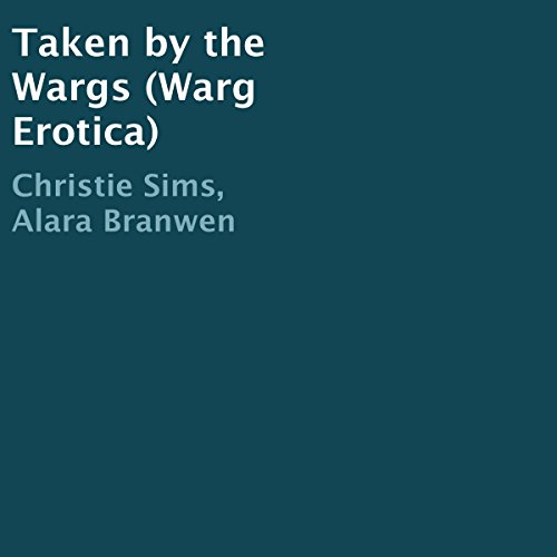 Taken by the Wargs (Warg Erotica) audiobook cover art