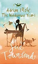 Adrian Mole: The Wilderness Years by Sue Townsend - Paperback