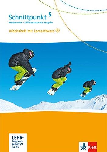 Schnittpunkt Mathematik 5. Differenzierende Ausgabe: Arbeitsheft mit Lösungsheft und Lernsoftware Klasse 5 (Schnittpunkt Mathematik. Differenzierende Ausgabe ab 2017)