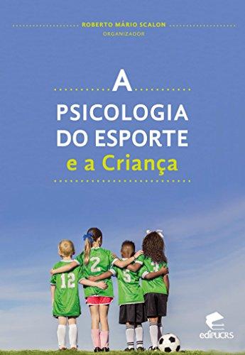 A PSICOLOGIA DO ESPORTE E A CRIANÇA