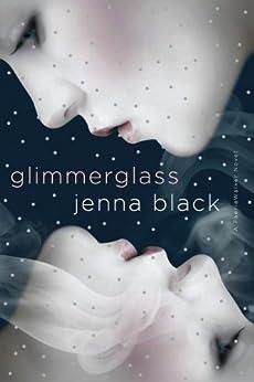 Glimmerglass: Faeriewalker 1 by [Jenna Black]