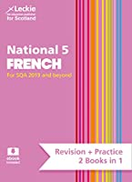 National 5 French: Revise for N5 Sqa Exams (Leckie Complete Revision & Practice)