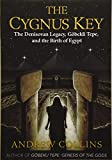 The Cygnus Key: The Denisovan Legacy, Göbekli Tepe, and the Birth of Egypt