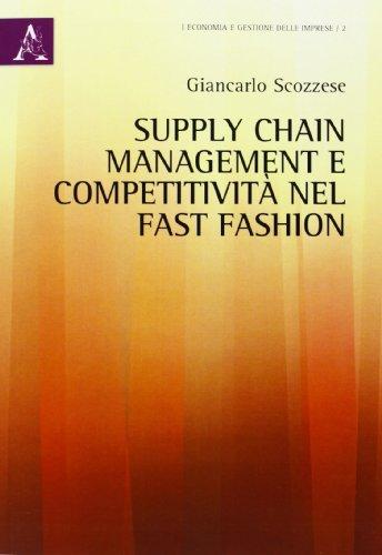 Supply chain management e competitività nel fast fashion