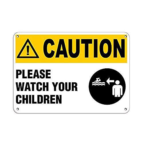 JOHUA Caution Please Watch Your Children Activity Sign Pool Blechschilder Warnschild Metallposter Eisen Kunst Retro Zeichen Promi Malerei Gebäude Garten Bauernhof Cafe Bar als Geschenk