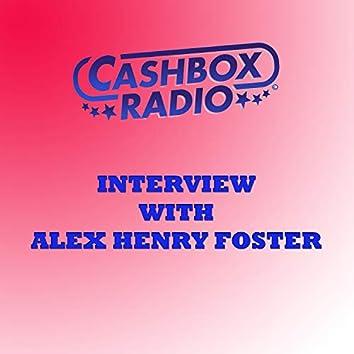 Cashbox Radio Interview with Alex Henry Foster
