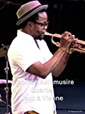Ambrose Akinmusire Quartet - Jazz à Vienne