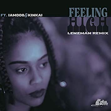 Feeling High (Lenzman Remix)