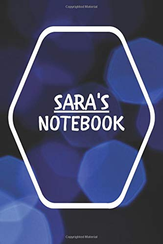 Sara's Notebook: Notebook Journal Gift for Sara / Notebook / Diary / Unique Greeting Card Alternative