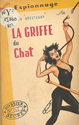 La griffe du chat (French Edition)
