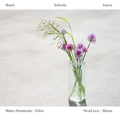 Skoryk / Schnittke / Franck - Kammermusik für Violine und Klavier