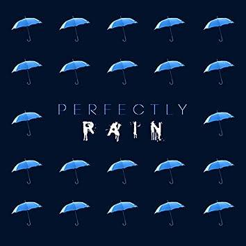 Perfectly Rain