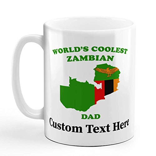 Custom Ceramic Coffee Mug 11 Ounces Worlds Coolest Zambian Dad Countries White Tea Cup World's Personalized Text Here BIUOD3