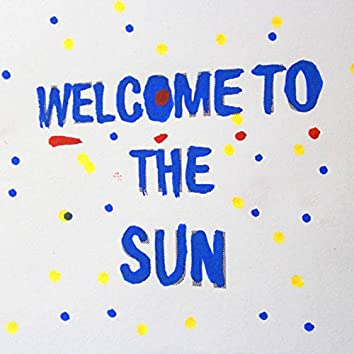 Welcome to the Sun