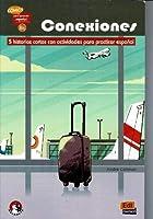 Conexiones: 5 short stories in Spanish with activities: Level B1: Comics para aprender espanol