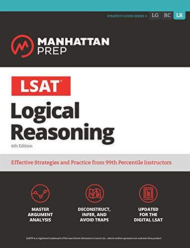 LSAT Logical Reasoning (Manhattan Prep LSAT Strategy Guides)