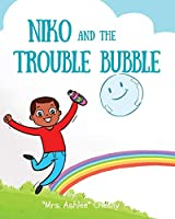 Niko and The Trouble Bubble