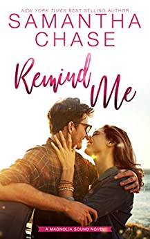 Remind Me (Magnolia Sound Book 1) by [Samantha Chase]