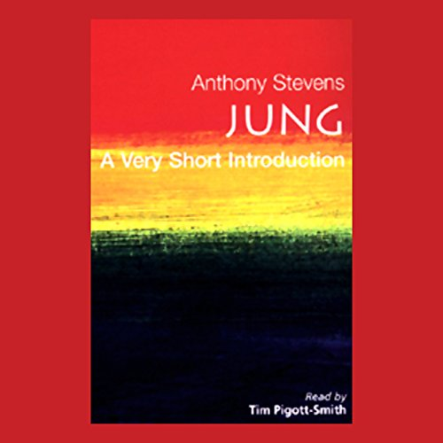 Jung     A Very Short Introduction              De :                                                                                                                                 Anthony Stevens                               Lu par :                                                                                                                                 Tim Pigott-Smith                      Durée : 3 h et 52 min     3 notations     Global 5,0